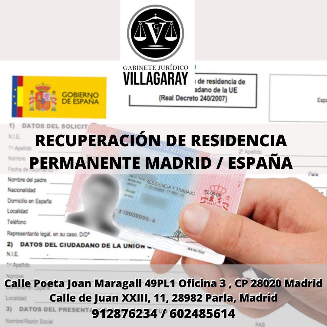 RECUPERACIÓN DE RESIDENCIA PERMANENTE MADRID / ESPAÑA